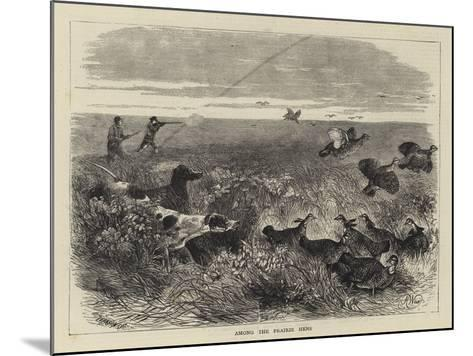 Among the Prairie Hens-Harrison William Weir-Mounted Giclee Print