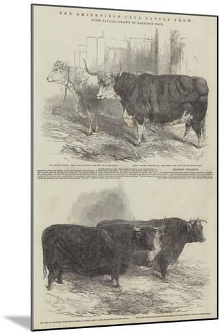 The Smithfield Club Cattle Show, Prize Cattle-Harrison William Weir-Mounted Giclee Print
