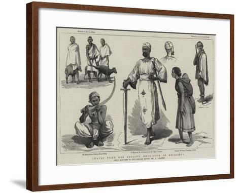Leaves from Our Artist's Note-Book in Abyssinia-Harry Hamilton Johnston-Framed Art Print