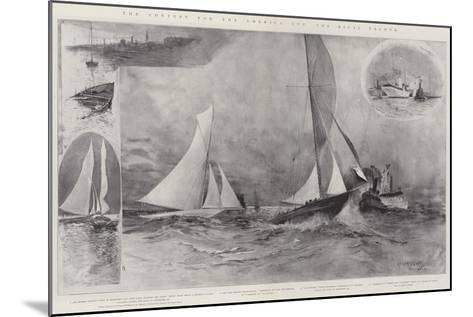 The Contest for the America Cup, the Rival Yachts-Henry Charles Seppings Wright-Mounted Giclee Print