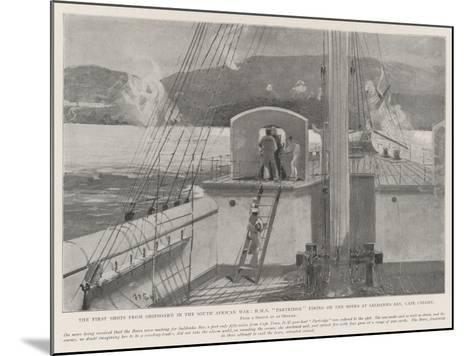 The First Shots from Shipboard in the South African War-Henry Charles Seppings Wright-Mounted Giclee Print