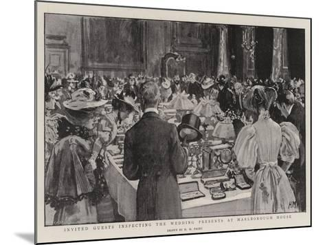 Invited Guests Inspecting the Wedding Presents at Marlborough House-Henry Marriott Paget-Mounted Giclee Print
