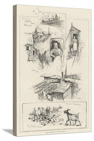 Sketches in Shanty Town, New York-Henry Charles Seppings Wright-Stretched Canvas Print