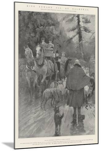 King Edward VII at Balmoral-Henry Charles Seppings Wright-Mounted Giclee Print