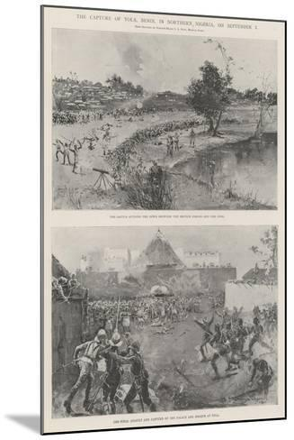 The Capture of Yola, Benin, in Northern Nigeria, on 2 September-Henry Charles Seppings Wright-Mounted Giclee Print