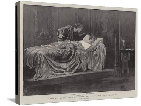 Cymbeline at the Lyceum Theatre, the Bedchamber Scene in Act II-Henry Marriott Paget-Stretched Canvas Print