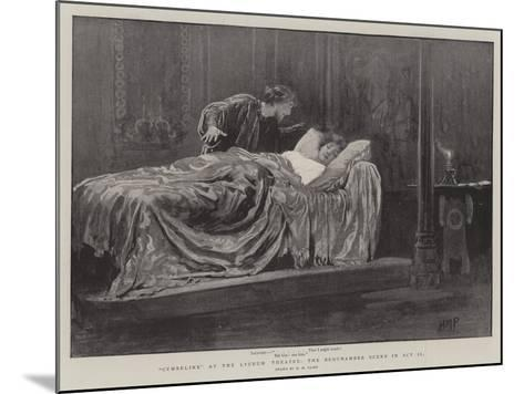 Cymbeline at the Lyceum Theatre, the Bedchamber Scene in Act II-Henry Marriott Paget-Mounted Giclee Print