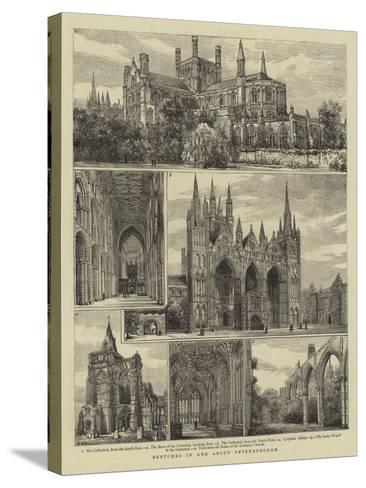 Sketches in and About Peterborough-Henry William Brewer-Stretched Canvas Print