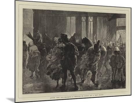 After the Bal-Masque, a Sketch in Paris on a Wet Night-Henry Woods-Mounted Giclee Print