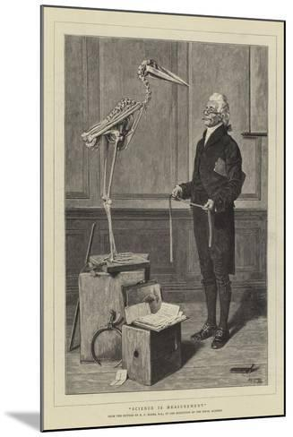 Science Is Measurement-Henry Stacey Marks-Mounted Giclee Print
