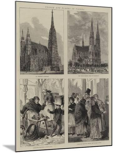 People and Places in Vienna-Henry William Brewer-Mounted Giclee Print