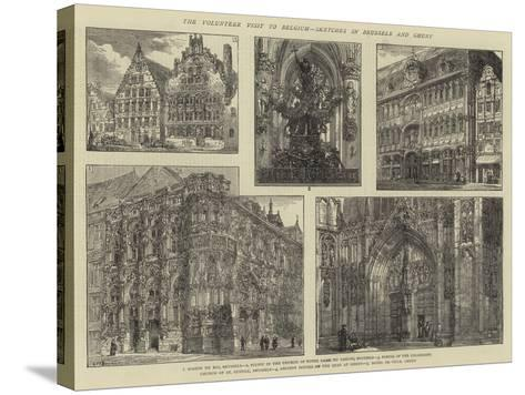 The Volunteer Visit to Belgium, Sketches in Brussels and Ghent-Henry William Brewer-Stretched Canvas Print