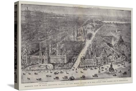 Bird'S-Eye View of South Kensington Showing the New Museum Building as it Will Appear When Finished-Henry William Brewer-Stretched Canvas Print