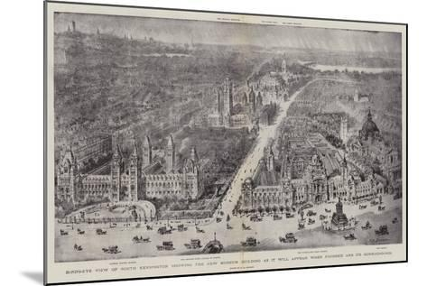 Bird'S-Eye View of South Kensington Showing the New Museum Building as it Will Appear When Finished-Henry William Brewer-Mounted Giclee Print