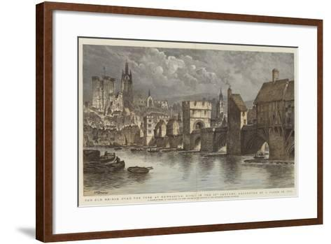 The Old Bridge over the Tyne at Newcastle, Built in the 13th Century, Destroyed by a Flood in 1771-Henry William Brewer-Framed Art Print