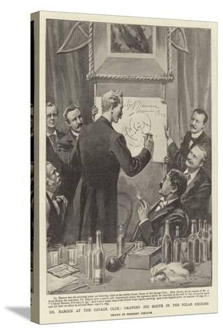 Dr Nansen at the Savage Club His Route in the Polar Regions-Herbert Johnson-Stretched Canvas Print