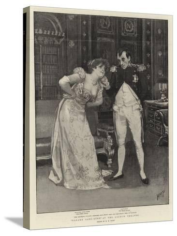 Madame Sans-Gene at the Lyceum Theatre-Henry Marriott Paget-Stretched Canvas Print