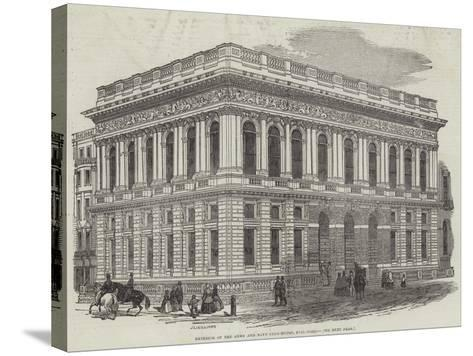 Exterior of the Army and Navy Club-House, Pall-Mall-J^l^ Williams-Stretched Canvas Print