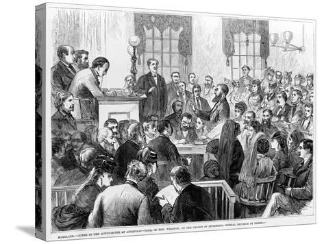Maryland - Scene in the Court-House at Annapolis - Trial of Mrs Wharton on the Charge of Murdering-James E. Taylor-Stretched Canvas Print
