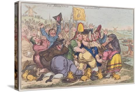 The Reception in Holland, Published by Hannah Humphrey in 1799-James Gillray-Stretched Canvas Print