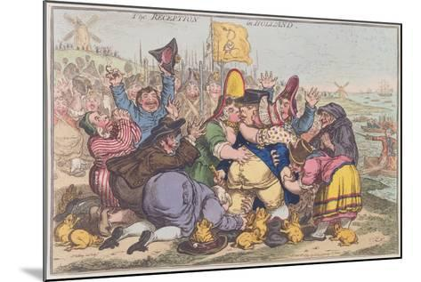 The Reception in Holland, Published by Hannah Humphrey in 1799-James Gillray-Mounted Giclee Print