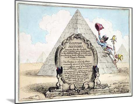 Egyptian Sketches, Published Hannah Humphrey in 1799-James Gillray-Mounted Giclee Print