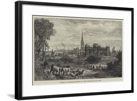 Newark, for Which Mr Gladstone Was First Returned to Parliament-James Burrell Smith-Framed Art Print