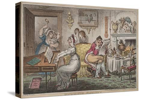 Matrimonial Harmonics, Published by Hannah Humphrey, 1805-James Gillray-Stretched Canvas Print