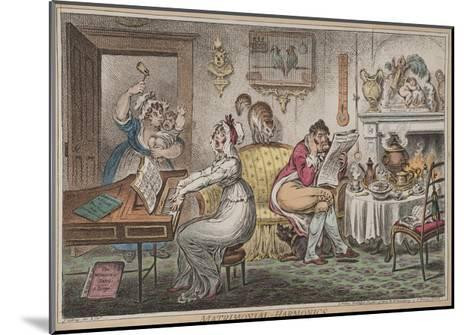 Matrimonial Harmonics, Published by Hannah Humphrey, 1805-James Gillray-Mounted Giclee Print