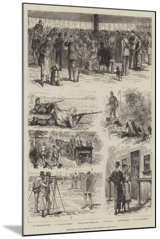 Sketches of the Wimbledon Rifle Meeting-Johann Nepomuk Schonberg-Mounted Giclee Print
