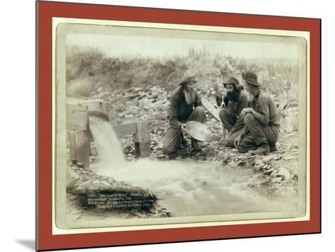 We Have it Rich. Washing and Panning Gold-John C. H. Grabill-Mounted Giclee Print