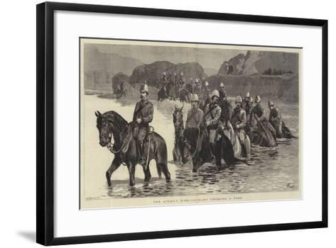 The Afghan War, Cavalry Crossing a Ford-John Charlton-Framed Art Print