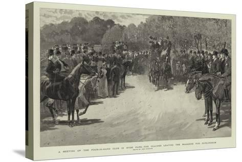 A Meeting of the Four-In-Hand Club in Hyde Park, the Coaches Leaving the Magazine for Hurlingham-John Charlton-Stretched Canvas Print