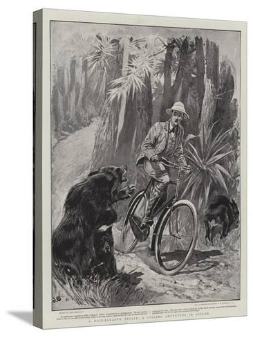 A Hair-Breadth Escape, a Cycling Adventure in Ceylon-John Charlton-Stretched Canvas Print