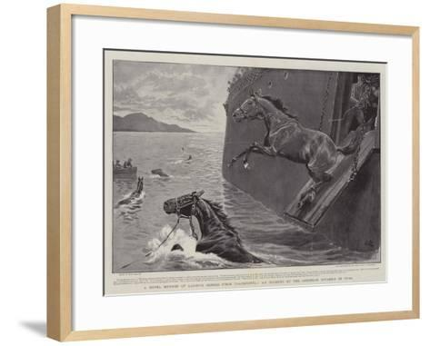 A Novel Method of Landing Horses from Transports, an Incident of the American Invasion of Cuba-John Charlton-Framed Art Print