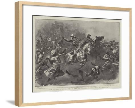 How Colonel R H Martin Led the 21st Lancers at the Battle of Omdurman-John Charlton-Framed Art Print