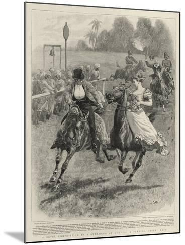 A Novel Competition in a Gymkhana at Quetta, a Gretna Green Race-John Charlton-Mounted Giclee Print