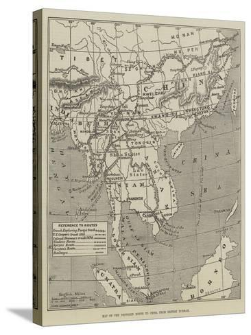 Map of the Proposed Route to China from British Burmah-John Dower-Stretched Canvas Print