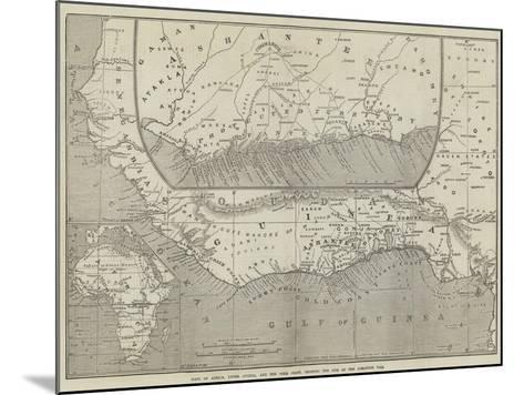 Maps of Africa, Upper Guinea, and the Gold Coast, Showing the Site of the Ashantee War-John Dower-Mounted Giclee Print