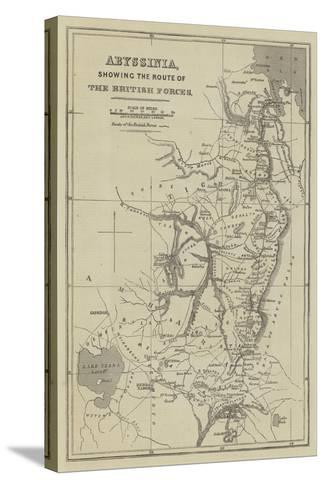 Abyssinia, Showing the Route of the British Forces-John Dower-Stretched Canvas Print