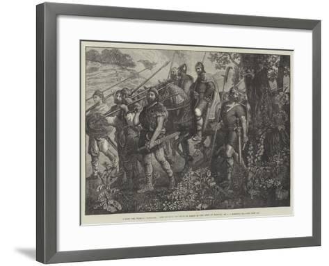 Men of Kent Marching in Front of the Army of Harold-John Evan Hodgson-Framed Art Print
