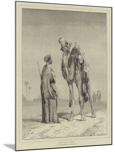 Arab and Camel-John Frederick Lewis-Mounted Giclee Print