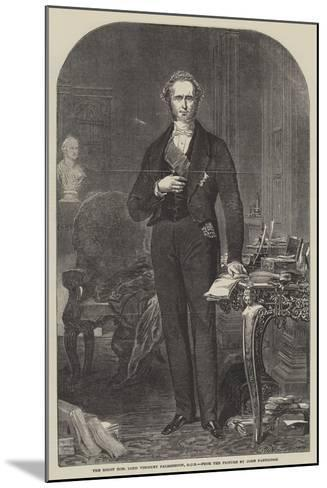 The Right Honourable Lord Viscount Palmerston-John Partridge-Mounted Giclee Print