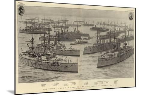 The Crisis in the Far East, the British Fleet in Chinese Waters-Joseph Nash-Mounted Giclee Print