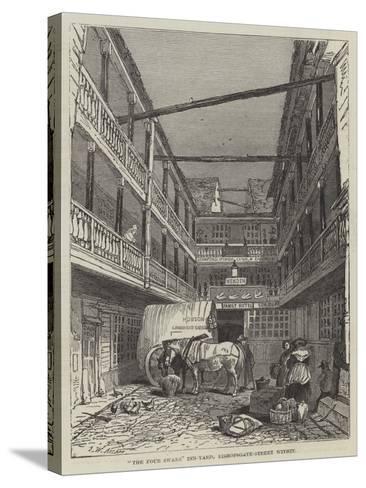 The Four Swans Inn-Yard, Bishopsgate-Street Within-John Wykeham Archer-Stretched Canvas Print