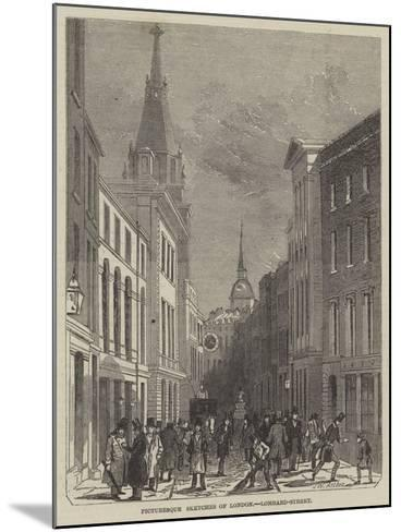 Picturesque Sketches of London, Lombard-Street-John Wykeham Archer-Mounted Giclee Print