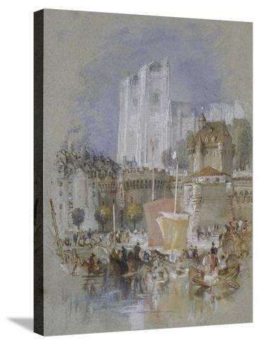 Nantes, 1826 - 1830 (Watercolour with Bodycolour and Pen and Black and Brown Ink)-J^ M^ W^ Turner-Stretched Canvas Print
