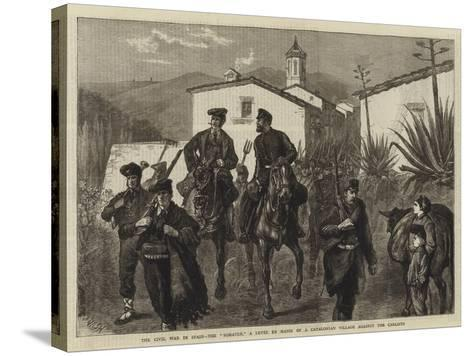 The Civil War in Spain, the Somaten, a Levee En Masse of a Catalonian Village Against the Carlists-Joseph Nash-Stretched Canvas Print