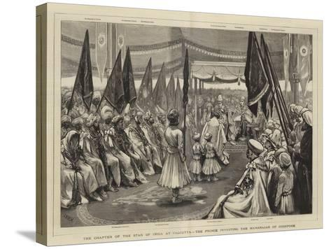 The Chapter of the Star of India at Calcutta, the Prince Investing the Maharajah of Jodhpore-Joseph Nash-Stretched Canvas Print