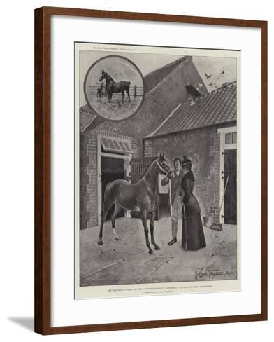 The Princess of Wales and Her Favourite Yearling Alexandra at the Stud Farm, Sandringham-Joseph Holland Tringham-Framed Art Print